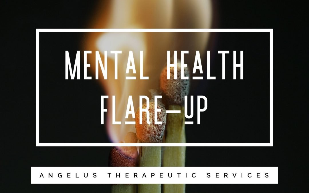 How to Handle a Mental Health Flare Up