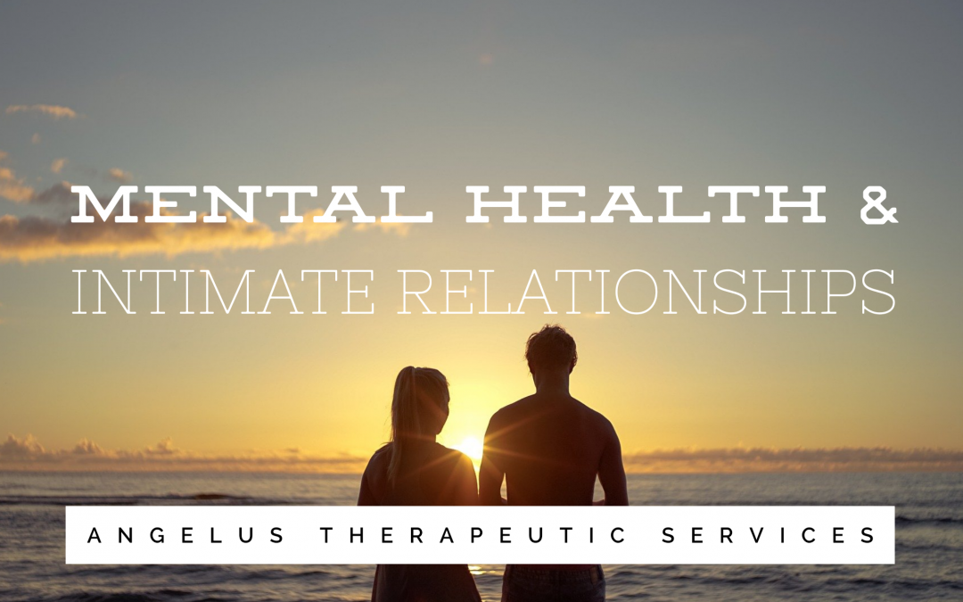 How Mental Health Affects Intimate Relationships