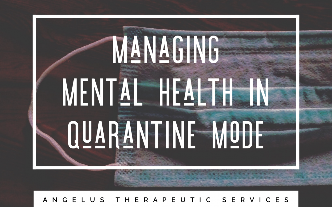 How to manage your mental health during quarantine