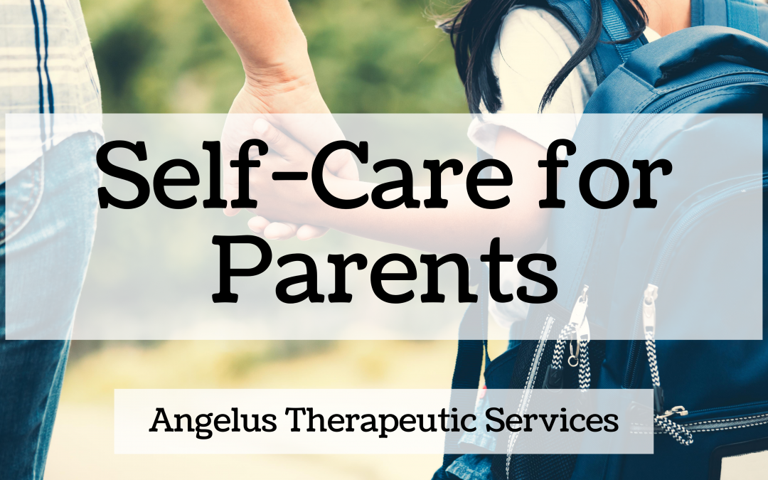 Preparing for Back to School: Parents Need for Self-Care